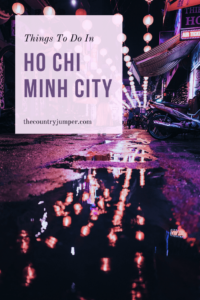 If you're planning a visit to Vietnam you will surely be spending some time in Ho Chi Minh City. While some people don't enjoy the city, as an expat who lived there I am certain that is because they don't know how to approach it. So here are the best tips on how to spend your time in Ho Chi Minh so you come away loving it more than anything! #vietnamtravel #hochiminhcitytravel #southeastasiatips