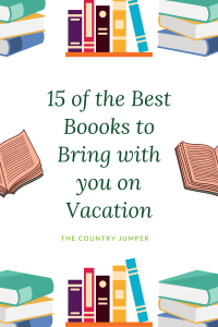15 of the Best Books to Bring with you on Vacation - The Country Jumper