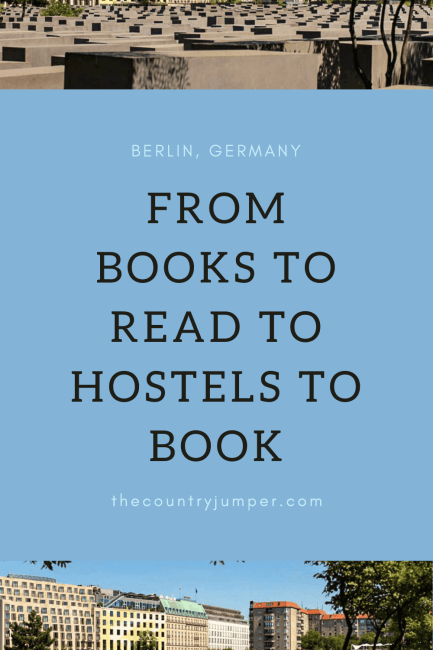 Your Guide to Berlin, Germany - a guide to get you ready for your trip - From the books to read at home to the hostels to book for your stay this is an essential guide.