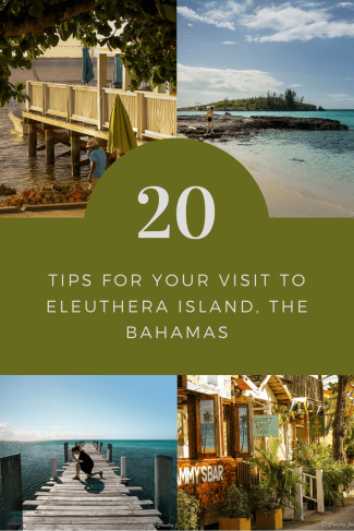 20 Tips for Visiting Eleuthera, The Bahamas